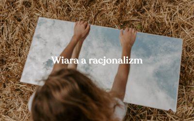 Wiara a racjonalizm
